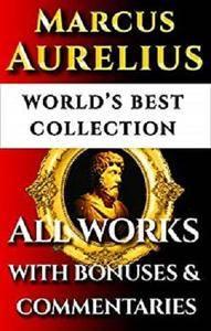 Marcus Aurelius Complete Works