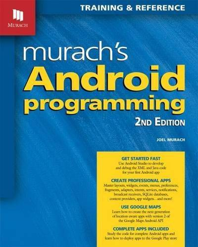 Murach's Android Programming (2nd Revised edition)