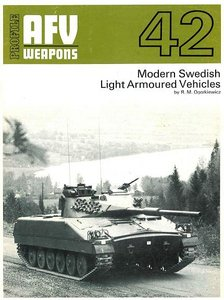 AFV Weapons No.42 - Modern Swedish Light Armoured Vehicles