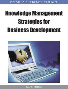 Knowledge Management Strategies for Business Development (repost)