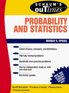 Schaum's Outline of Theory and Problems of Probability and Statistics (Repost)
