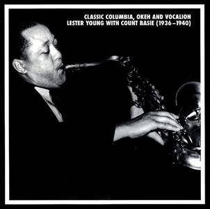 Lester Young - Classic Columbia, Okeh and Vocalion: Lester Young with Count Basie 1936-1940 (2008)