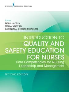 Introduction to Quality and Safety Education for Nurses: Core Competencies for Nursing Leadership and Management