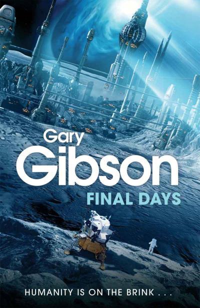 Gary Gibson - Final Days