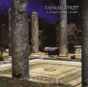 Robert Fripp, Jeffrey Fayman - A Temple In The Clouds (2000) {Projekt}