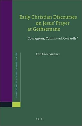Early Christian Discourses on Jesus Prayer at Gethsemane (Repost)