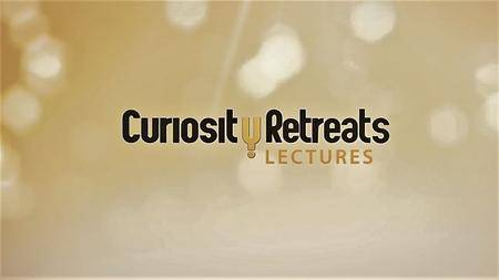 Curiosity - Curiosity Retreats: 2014 Lectures