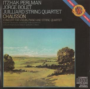 Itzhak Perlman, Jorge Bolet, Juilliard String Quartet - Chausson: Concert For Violin, Piano & String Quartet (1983)