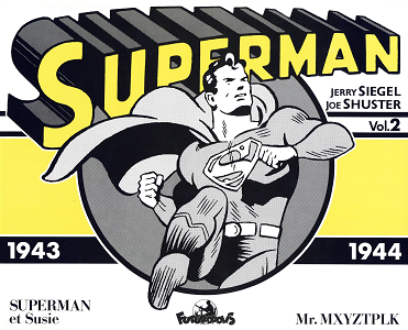 Superman - Volume 2 - 1943-1944 (Futuropolis)