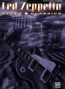 Blues Classics (Authentic Guitar-Tab Edition)