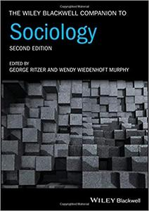 The Wiley Blackwell Companion to Sociology  Ed 2