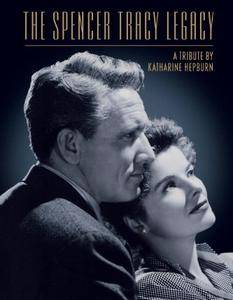 The Spencer Tracy Legacy: A Tribute by Katharine Hepburn (1986)