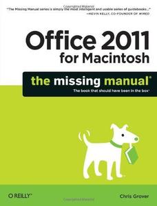 Office 2011 for Macintosh: The Missing Manual (Repost)