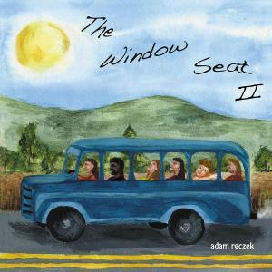 Adam Reczek - The Window Seat II (2019)