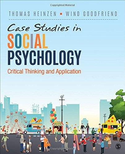 Case Studies in Social Psychology: Critical Thinking and Application