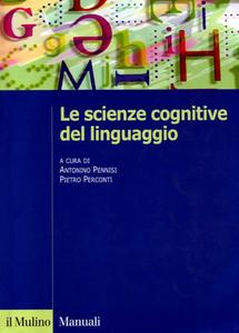 A. Pennisi, P. Perconti – Le scienze cognitive del linguaggio (2006)