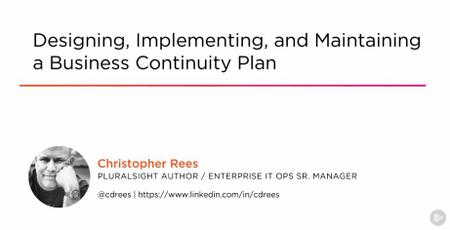 Designing, Implementing, and Maintaining a Business Continuity Plan