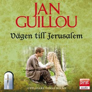 «Vägen till Jerusalem» by Jan Guillou