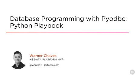 Database Programming with Pyodbc: Python Playbook