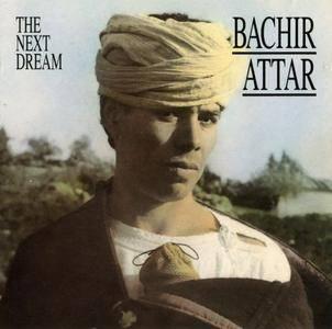 Bachir Attar - The Next Dream (1992) {CMP Records}