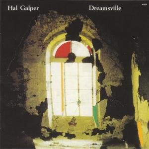 Hal Galper - Dreamsville (1986) {2014 Enja Japan Remaster CDSOL-6533}