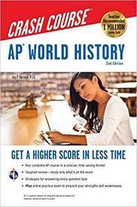 AP® World History Crash Course, 2nd Ed.,  Book + Online (Advanced Placement (AP) Crash Course) [Kindle Edition]