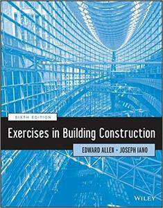 Exercises in Building Construction, 6th Edition