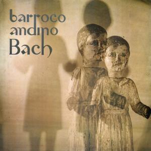 Barroco Andino - Bach (1975) Original CL Pressing - LP/FLAC In 24bit/44kHz