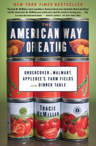 The American Way of Eating: Undercover at Walmart, Applebee's, Farm Fields and the Dinner Table (repost)