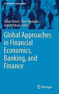 Global Approaches in Financial Economics, Banking, and Finance (Repost)