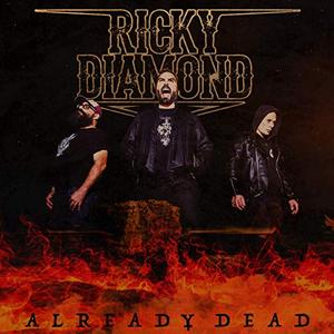 Ricky Diamond - Already Dead (2019)
