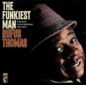 Rufus Thomas - The Funkiest Man: The Stax Funk Sessions 1967-1975 (2002)