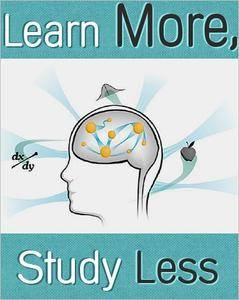 Learn More, Study Less [Repost]