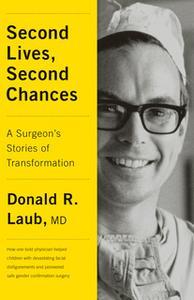 «Second Lives, Second Chances» by Donald R. Laub