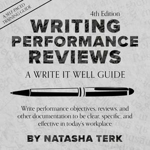 «Writing Performance Reviews» by Natasha Terk