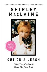 «Out on a Leash» by Shirley MacLaine