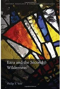 Ezra and the Second Wilderness [Repost]