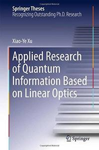Applied Research of Quantum Information Based on Linear Optics [Repost]