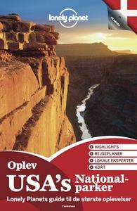 «Oplev USA's Nationalparker (Lonely Planet)» by Lonely Planet