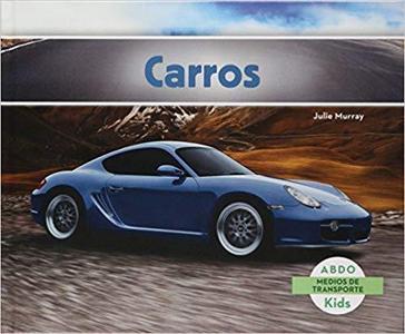 Carros (Abdo Kids: Medios de Transporte) (Spanish Edition)