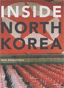 Inside North Korea [Repost]
