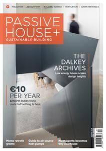 Passive House+ - Issue 24 2018 (Irish Edition)