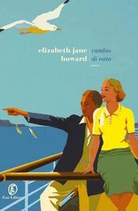 Elizabeth Jane Howard - Cambio di rotta