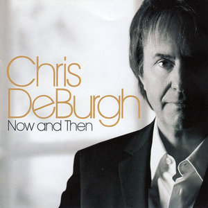Chris De Burgh - Now And Then (2008)