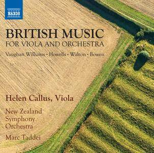 Helen Callus, New Zealand Symphony Orchestra & Marc Decio Taddei - British Music for Viola Concertos (2018)