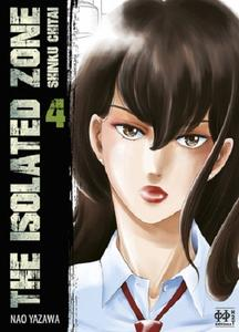 The Isolated Zone - Tome 4 2019