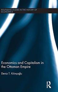 Economics and Capitalism in the Ottoman Empire [Repost]