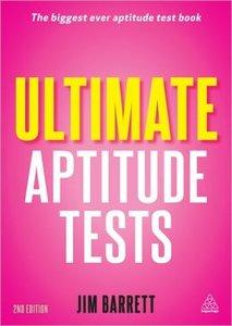 Ultimate Aptitude Tests: Assess and Develop Your Potential with Numerical, Verbal and Abstract Tests (Repost)