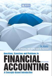Questions, Exercises and Problems in Financial Accounting, Fifth Edition: A Concepts-Based Introduction