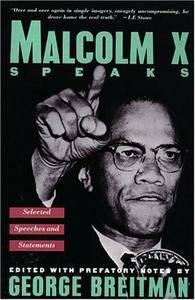Malcolm X Speaks: Selected Speeches and Statements [Repost]